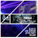 MEOW after party ALIAS DJ set