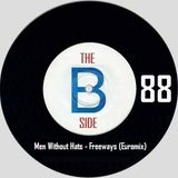 B side spot 88 - Men Without Hats - Freeways (Euromix)