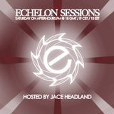 Jace Headland - Echelon Sessions 076