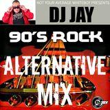 DJ JAY - 90s ALTERNATIVE ROCK MIX