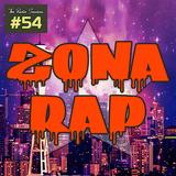 Zona RAP #54 - The Radio Sessions [November 27, 2016]