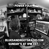 Power Folk Episode 108 (12/2/18)