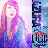 MPE PROJECT: Take a Trip (Organic Mix) M.Pompeo feat. Azura