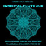 Oriental Flute Mix: drum and bass, dubstep and breakbeat