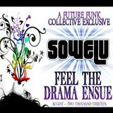 SOWELU - FEEL THE DRAMA ENSUE