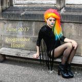 Progressive House - June Mix - 2017 - J DEELIGHT