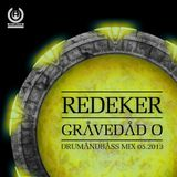 Redeker - Gravedad 0 - Drum and bass mix 05.2013