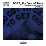 SOFT_Surface Of Tape #10 - w/ Lil Sugar Artwork by Recto/verso