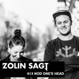 Zolin Sagt 013: Nod One's Head - 02.04.2013