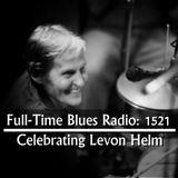 Levon Helm 75th Birthday Celebration (Episode 1521)