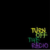 TURN OFF THE RADIO PT.2 BY RHOMEL