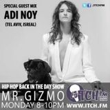 MR. GIZMO - Hiphopbackintheday Show 83 - Adi Noy
