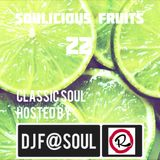 Soulicious Fruits #22 by DJF@SOUL