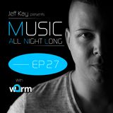 Music All Night Long (MANL) #27