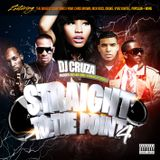 Straight To The Point 4 mixed by DJ Cruza (Clean)