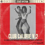 DJ J-Finesse Presents...Club Calorie V.2 (Club Hits From The 80's, 90's & 00's)