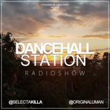 SELECTA KILLA & UMAN - DANCEHALL STATION SHOW #237