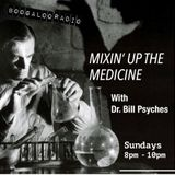 Mixin' Up The Medicine. Pt 9 : PUNK FUNK - with Dr Bill Psyches. 15/10/17