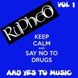 But Music Is My Drug? VOL. 1 (Dj Rupheo)