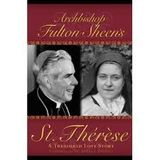 """Bishop Fulton J. Sheen speaks about St. Therese.  Today's talk is entitled """"Love's Delay""""."""