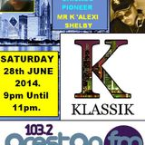 Energised With DJ Tim - Featuring Mr K' Alexi Shelby - 28/6/14/ - 103.2 Preston fm