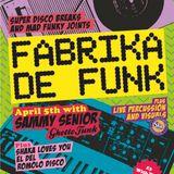 Fabrika De Funk - April 2014