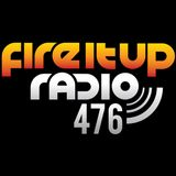 FIUR476 / Fire It Up 476