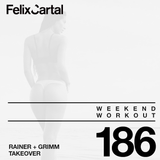 Weekend Workout 186 - Takeover feat. Rainer + Grimm