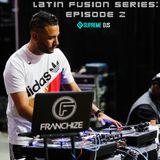 Latin Fusion Series: Episode 2