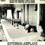 Jefferson Airplane : Bless It's Pointed Little Head