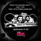 Apéromix Soul & Tropiques #45 radio HDR. 14/11/2017
