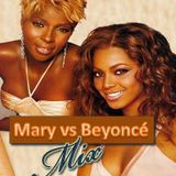 Mary J. Blige vs. Beyonce Mix
