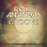 ROY ANANDA'S GROOVE #47