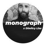 monograph Podcast X Dimitry Liss [001]