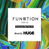 FUNKTION TOKYO Exclusive Mix Vol.76 Mixed By DJ HUGE