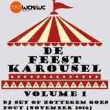 "Feest DJ Lucki Luc - De Feestkarousel volume 1 : DJ set op ""Zottegem goes fout' (November 2016)"