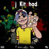 Dj Kitchad - Well Up Radio Mix