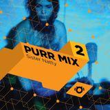 Purr Mix 2: Sister Natty