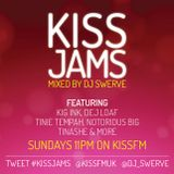 KISS JAMS MIXED BY DJ SWERVE KJ07JUN15