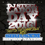 Dj Steel SiriusXM Hiphop Nation Labor Day 2016 Mix Pt 1