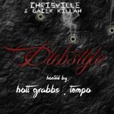 GaCek NEW DUBSTYLE MIX hosted by Hott Grabbs.Tempo 2014