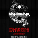 DHWANI'16 NAMASCRAY REGISTRATION MIXX- DJ NAHIL