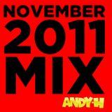 Andy H - Nov 2011 Mix