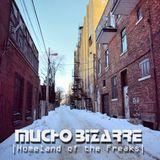 MUCHO BIZARRE IHomeland Of The FreaksI –Mille End Ouest