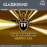 Glazersound Radio Show Episode #162_Total Freedom Recordings Showcase