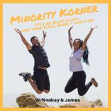 Ask Minority Korner (Listener Questions, Lesbian Bars, White People in Dreads, Queer/POC Musicals, S