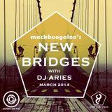 NEW BRIDGES (March Edition) Ft. DJ Aries (Ghana/UK) By MackBoogaloo