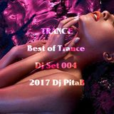 TRANCE Best of Trance Dj Set 004 2017 - Dj PitaB