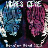Andres Gette - bipolar mind 2018