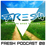 Fresh Audio Podcast 08